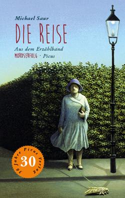 Die Reise von Löcker,  Dorothea, Potyka,  Alexander, Saur,  Michael