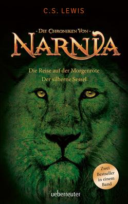 Die Reise auf der Mörgenröte / Der silberne Sessel von Hohlbein,  Wolfgang, Lewis,  Clive Staples, Rendel,  Christian