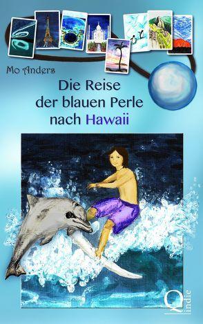 Die Reise der blauen Perle nach Hawaii von Anders,  Mo