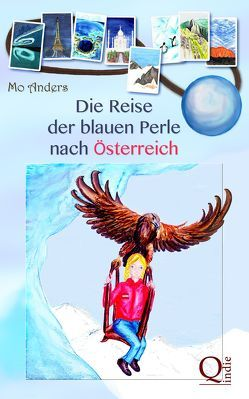 Die Reise der blauen Perle nach Österreich von Anders,  Mo