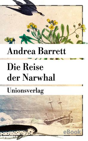 Die Reise der Narwhal von Barrett,  Andrea, Noelle,  Karen
