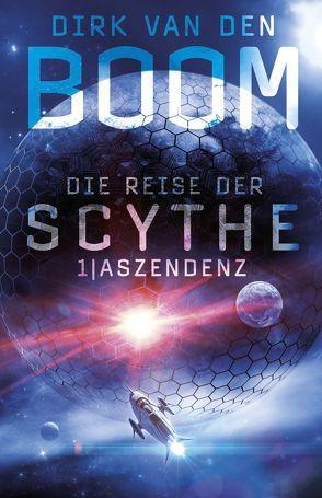 Die Reise der Scythe 1: Aszendenz von van den Boom,  Dirk