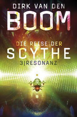 Die Reise der Scythe 3 von van den Boom,  Dirk