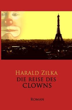 Die Reise des Clowns von Zilka,  Harald