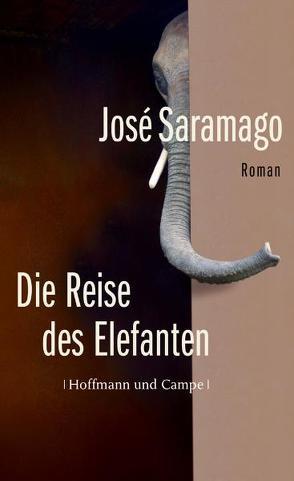 Die Reise des Elefanten von Gareis,  Marianne, Saramago,  José