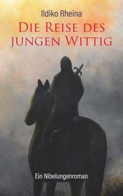 Die Reise des jungen Wittig von Rheina,  Ildiko