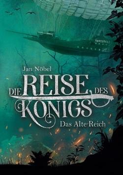 Die Reise des Königs von Nöbel,  Jan
