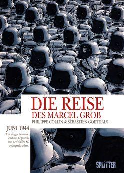 Die Reise des Marcel Grob von Collin,  Philippe, Goethals,  Sébastien