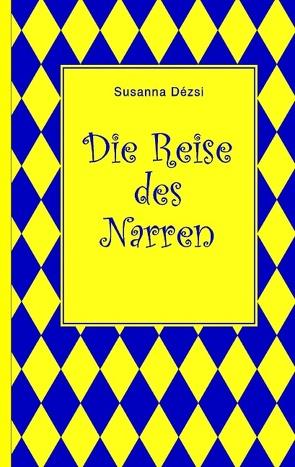Die Reise des Narren von Dézsi,  Susanna