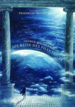 Die Reise des Phantastes von Hechelmann,  Friedrich, Ivanovas,  Sabine, MacDonald,  George