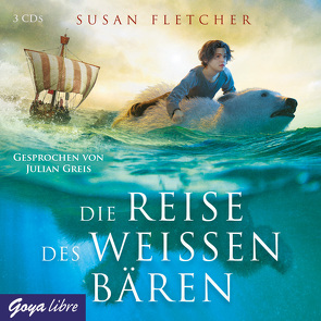 Die Reise des weißen Bären von Fletcher,  Susan, Greis,  Julian