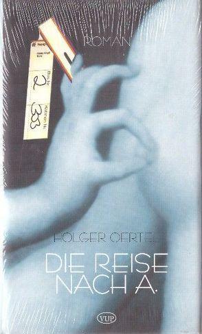 Die Reise nach A. von Oertel,  Holger