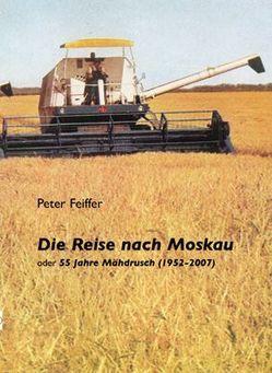 Die Reise nach Moskau von Feiffer,  Peter