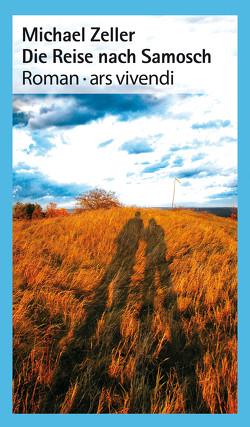 Die Reise nach Samosch (eBook) von Zeller,  Michael