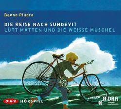 Die Reise nach Sundevit / Lütt Matten und die weiße Muschel von Pludra,  Benno, Röwekamp,  Werner, u.v.a., Wagner,  Manfred