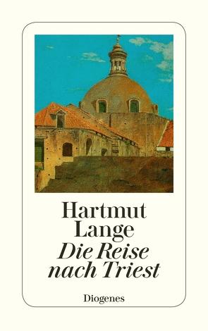 Die Reise nach Triest von Lange,  Hartmut