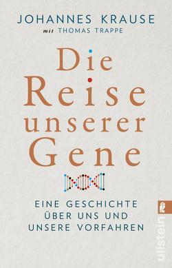 Die Reise unserer Gene von Krause,  Johannes, Trappe,  Thomas
