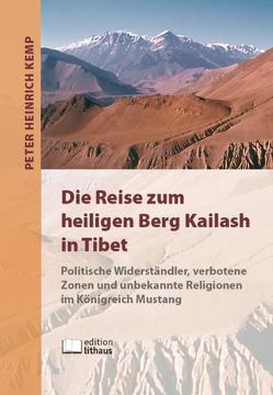 Die Reise zum heiligen Berg Kailash in Tibet von Kemp,  Peter H.