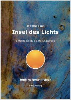Die Reise zur Insel des Lichts von Pichler,  Rudolf