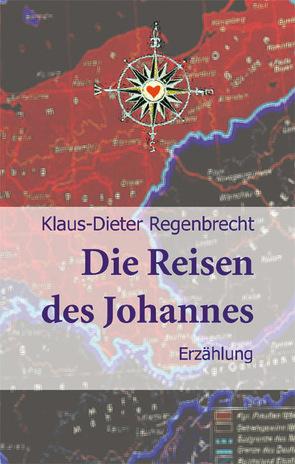 Die Reisen des Johannes von Regenbrecht,  Klaus-Dieter