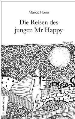 Die Reisen des jungen Mr Happy von Höne,  Marco