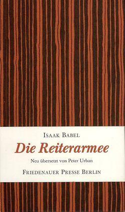 Die Reiterarmee von Babel,  Isaak, Hussel,  Horst, Urban,  Peter