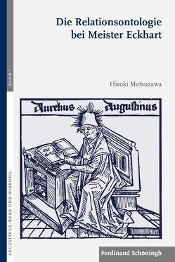 Die Relationsontologie bei Meister Eckhart von Matsuzawa,  Hiroki