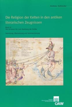 Die Religion der Kelten in den antiken literarischen Zeugnissen von Hofeneder,  Andreas