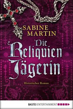Die Reliquienjägerin von Martin,  Sabine