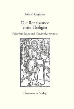 Die Renaissance eines Heiligen von Stieglecker,  Roland