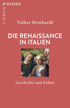 Die Renaissance in Italien von Reinhardt,  Volker