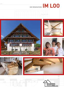 Die Renovation im Loo von Schmid,  Erika, Schneider,  Bernhard