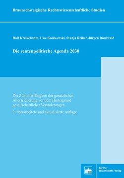 Die rentenpolitische Agenda 2013 von Kolakowski,  Uwe, Kreikebohm,  Ralf, Reiber,  Svenja, Rodewald,  Jürgen