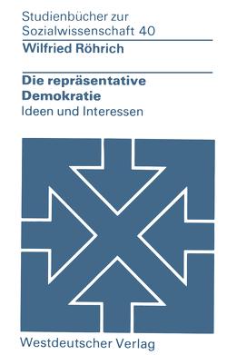 Die repräsentative Demokratie von Röhrich,  Wilfried