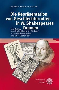 Die Repräsentation von Geschlechterrollen in W. Shakespeares Dramen von Mollenhauer,  Sabine
