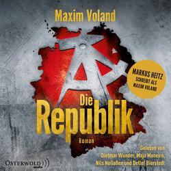 Die Republik von Bierstedt,  Detlef, Maneiro,  Maja, Nelleßen,  Nils, Voland,  Maxim, Wunder,  Dietmar
