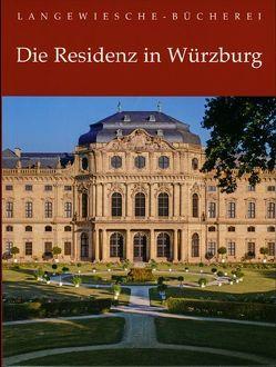 Die Residenz in Würzburg von Helmberger,  Werner, Miller,  Albrecht
