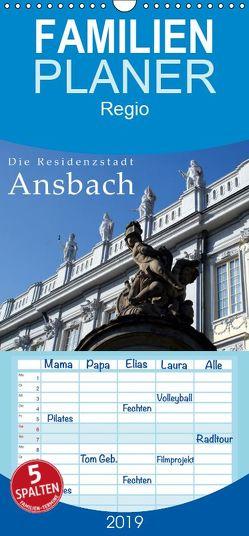 Die Residenzstadt Ansbach – Familienplaner hoch (Wandkalender 2019 , 21 cm x 45 cm, hoch) von Erbacher,  Thomas