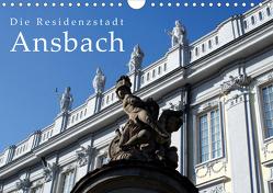 Die Residenzstadt Ansbach (Wandkalender 2020 DIN A4 quer) von Erbacher,  Thomas