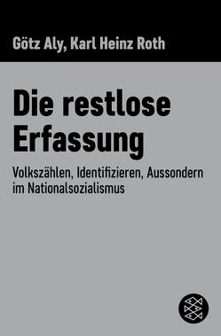 Die restlose Erfassung von Aly,  Götz, Roth,  Karl Heinz