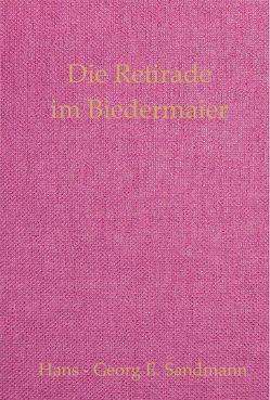 Die Retirade im Biedermaier von Sandmann,  Evelyn, Sandmann,  Hans - Georg E., Wesemann,  Esther