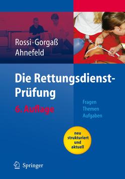 Die Rettungsdienst-Prüfung von Ahnefeld,  F.W., Birkholz,  W., Dobler,  G., Gorgass,  B., Rossi,  R.