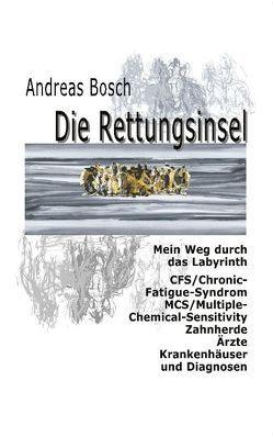Die Rettungsinsel von Bösch,  Andreas