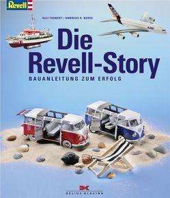Die Revell-Story von Berse,  Andreas A., Taubert,  Ulli