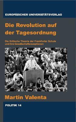 Die Revolution auf der Tagesordnung von Valenta,  Martin