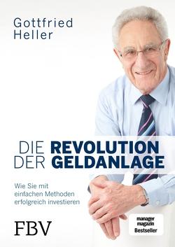Die Revolution der Geldanlage von Heller,  Gottfried