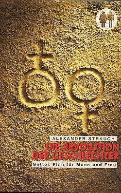 Die Revolution der Geschlechter von Strauch,  Alexander, Tröps,  Svenja