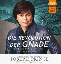 Die Revolution der Gnade von Prince,  Joseph, Schepmann,  Philipp, Yeo,  Sonja