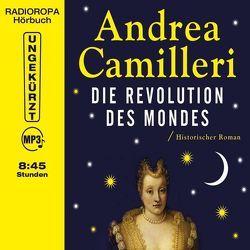 Die Revolution des Mondes von Camilleri,  Andrea, Great,  Ronny