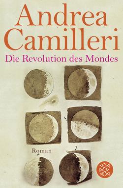 Die Revolution des Mondes von Camilleri,  Andrea, Krieger,  Karin